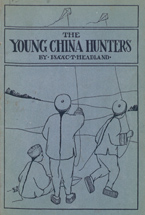 The young China hunters, a trip to China by a class of juniors in 1912